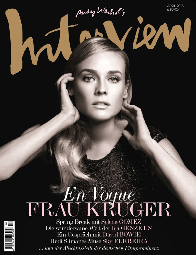 Diane Kruger Diane Kruger and Sky Ferreira Grace the April 2013 Covers of Interview Germany