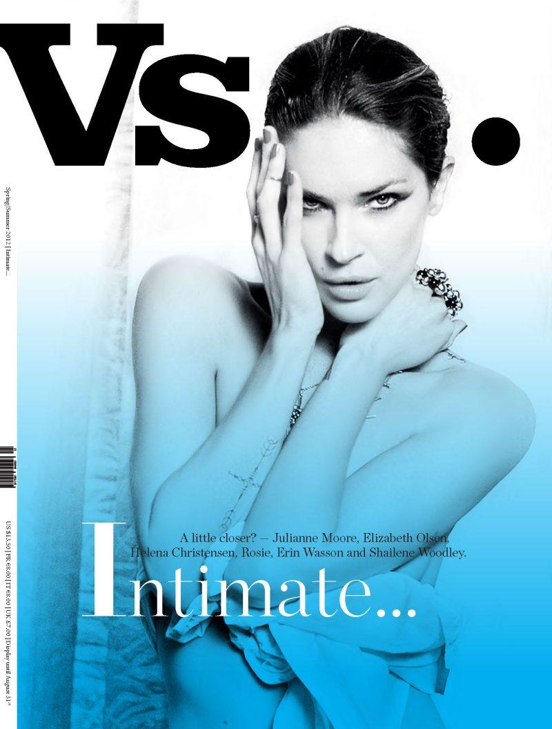 Rosie-Huntington Whiteley, Julianne Moore, Helena Christensen, Erin Wasson, Elizabeth Olsen & Shailene Woodley Cover Vs. Magazine S/S 2012