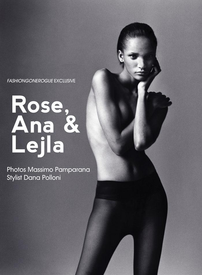 Rose Cordero, Lejla Hodzic &  Ana G by Massimo Pamparana for Fashion Gone Rogue