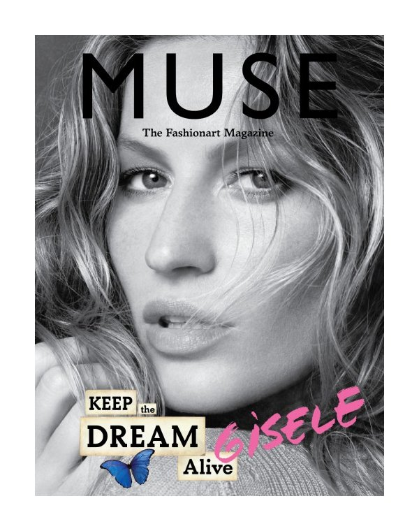 Muse Summer 2010 Covers   Gisele Bundchen, Isabeli Fontana & Angela Lindvall